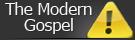 The Modern Gospel